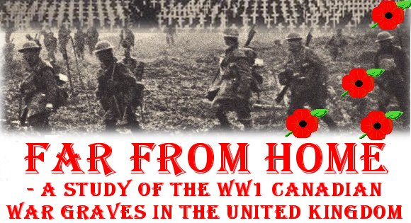 Far From Home - Canadian War Graves in the UK